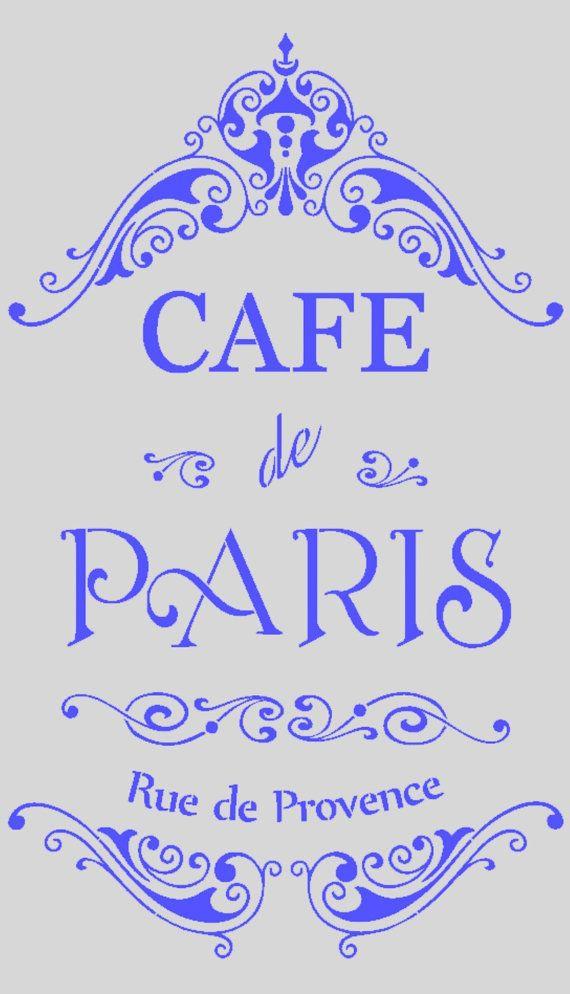 French Stencil CAFE de Paris Ornate mylar by MoreThanWordsVinyl, $35.00