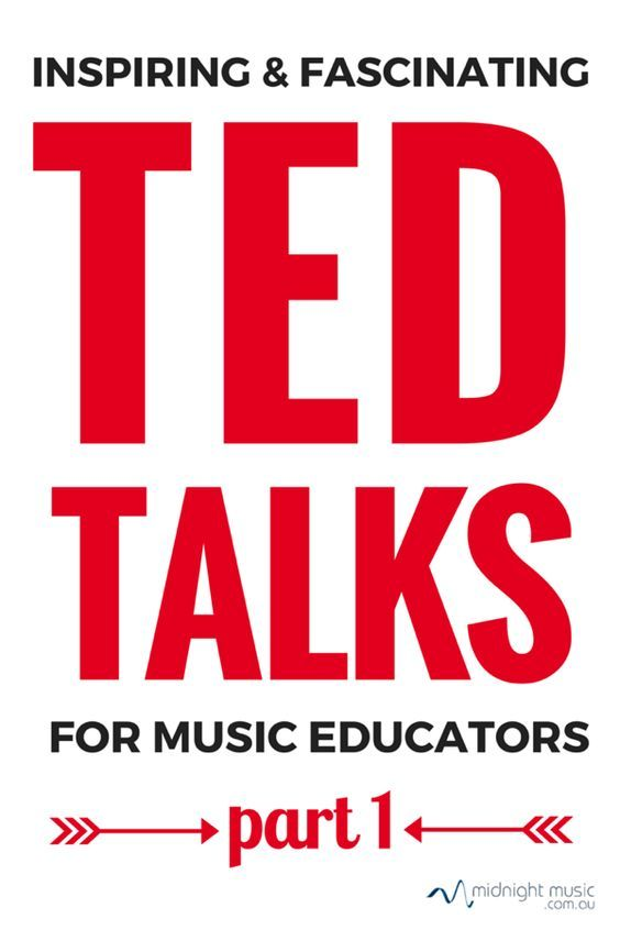 Inspiring and Fascinating TED Talks for music educators (part 1) CLICK through or save for later! ♫