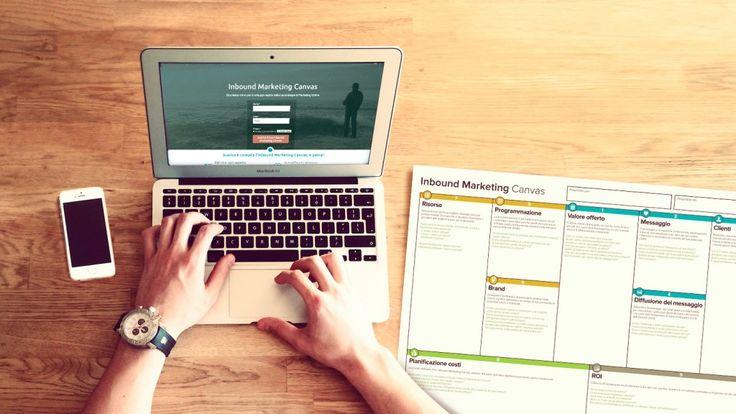 Scopri Inbound Marketing Canvas, lo strumento che ti permette di definire la tua presenza sul #web dal punto di vista strategico, operativo, economico e analitico. #marketing #socialmediamarketing