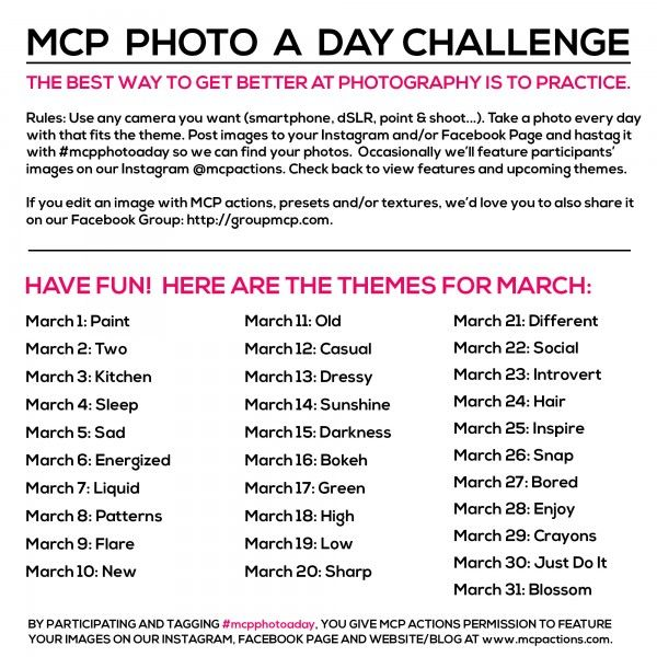 If you enjoy taking pictures, join us as often as you'd like for the MCP Photo A Day Challenge. Here are the  March Themes.