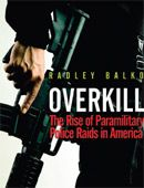 "Hands down favorite paper from @Cato Institute. MUST READ for criminal justice junkies! ""Overkill: The Rise of Paramilitary Police Raids in America by Radley Balko"""