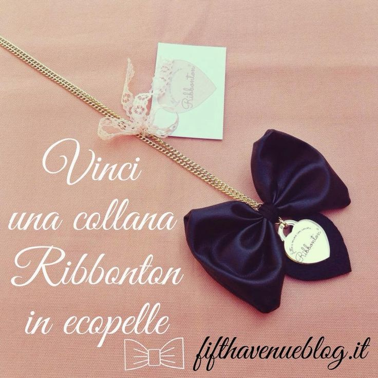 Nuovo giveaway in collaborazione con Ribbonton con il quale potrete vincere questa fioccosa collana in ecopelle Per partecipare aprite il link: http://www.fifthavenueblog.it/2014/10/vinci-una-collana-ribbonton-in-ecopelle-giveaway.html
