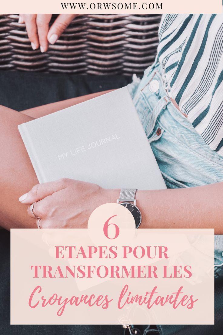 Comment Transformer Nos Croyances Limitantes Orwsome En 2020 Confiance En Soi Puissance Feminine Transformers