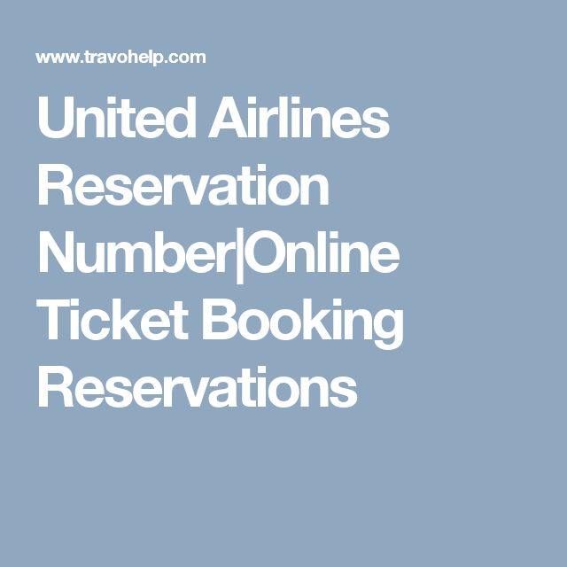 United Airlines Reservation Number|Online Ticket Booking Reservations