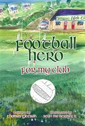 This book is written, illustrated and printed in Ireland.The personalised story allows the child to be play and win an a Football Final for his Club. It includes the child's name, town land, favourite player, friends and family. Brilliantly captures  It captures the dreams and excitement of a football fanatic! Available from wowwee.ie for €19.99