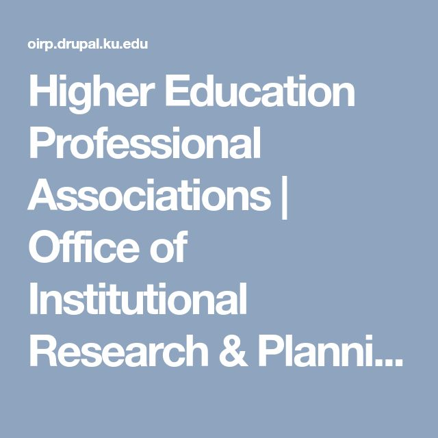 Higher Education Professional Associations | Office of Institutional Research & Planning