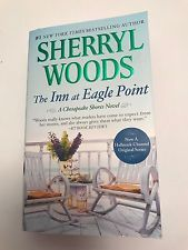 A Chesapeake Shores Novel: The Inn at Eagle Point 1 by Sherryl Woods (2016, Pap…