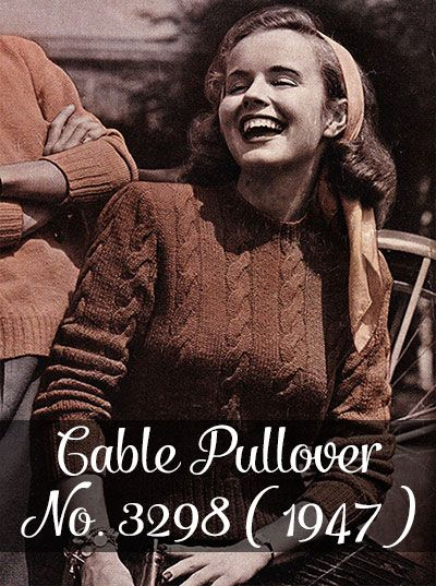Free vintage knitting pattern: Cable Pullover No. 3298 (from 1947)   By Gum, By Golly