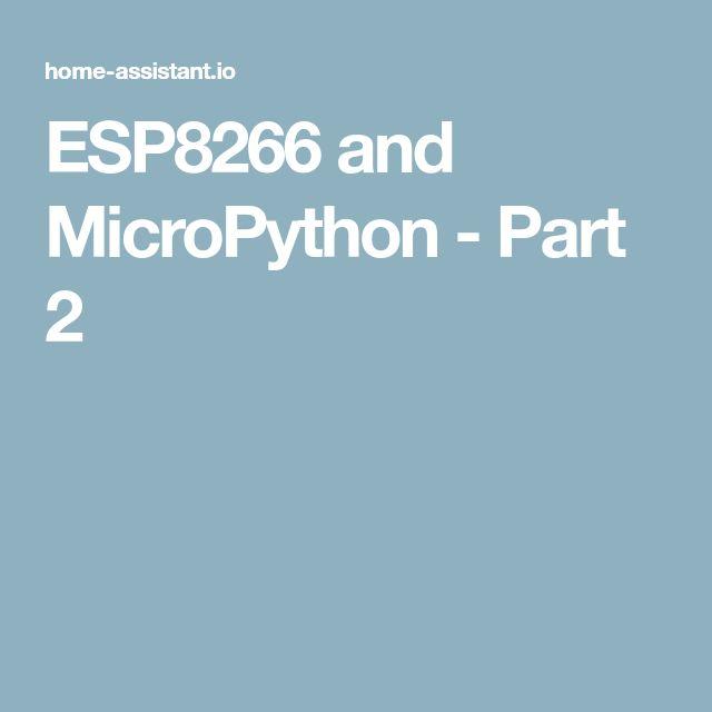 ESP8266 and MicroPython - Part 2
