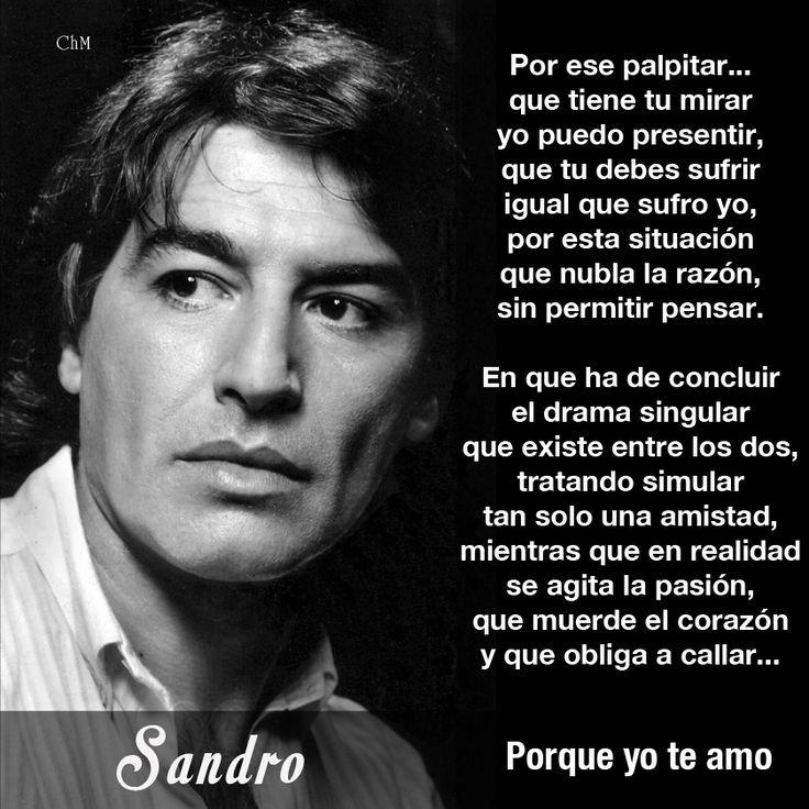 Sandro Quot Porque Yo Te Amo Quot Canciones Las Mejores Frases Best Quotes Pinterest Tes Te