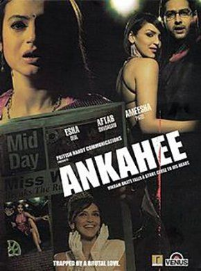 Ankahee Hindi Movie Online - Aftab Shivdasani, Ameesha Patel, Esha Deol, Hrishita Bhatt, Ashwini Kalsekar, Deepak Qazir and Vikram Bhatt. Directed by Vikram Bhatt. Music by Pritam. 2006 [U] ENGLISH SUBTITLE