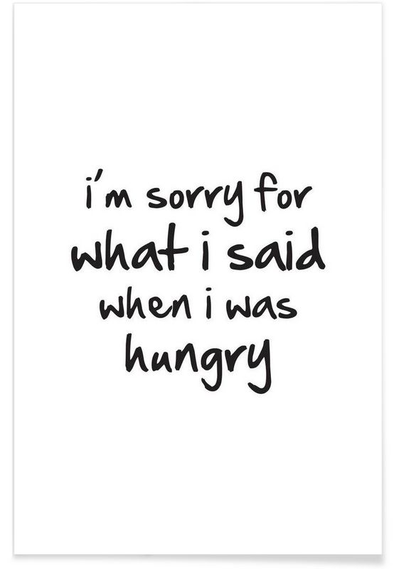 hungry - Mottos by Sinan Saydik - Premium poster