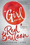 Girl with the Red Balloon (The Balloonmakers) by Katherine Locke (Author) #Kindle US #NewRelease #Children's #eBook #ad