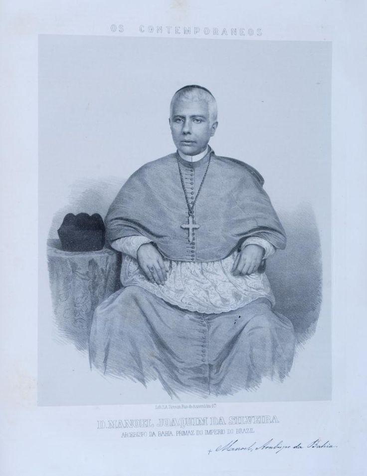 São Salvador. Conde de ; Manuel Joaquim Da Silveira; 18° Arcebispo da Arquidiocese da Bahia e Primaz do Brasil