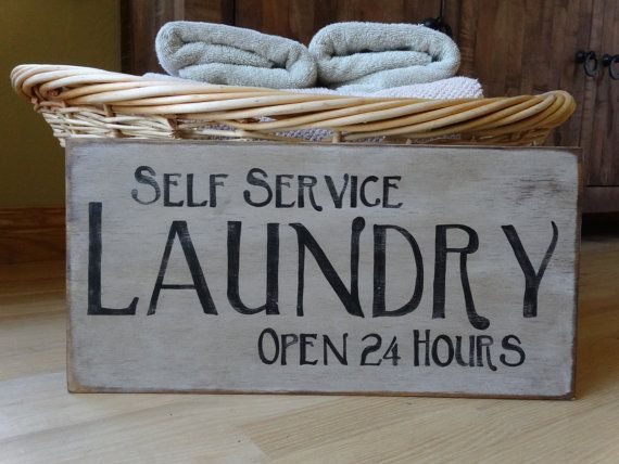 Laundry Sign-Self Service -Open 24 Hours. Hand painted wood/ Rustic Laundry sign/ Laundry wall decor