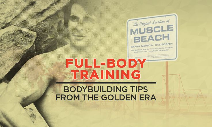 Full-Body Training - Bodybuilding Tips from the Golden Era   Golden Era icons such as Steve Reeves followed a full-body training routine 3 times a week. Among the staple exercises were upright rows, bench presses, one-arm rows, barbell curls, squats, & deadlifts.   Keep it Old School – www.OldSchoolLabs.com