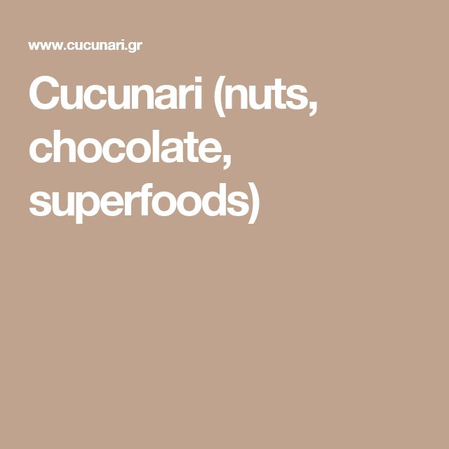 Cucunari (nuts, chocolate, superfoods)