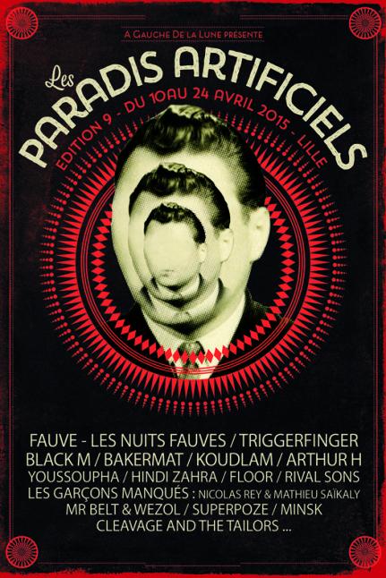 Les Paradis Artificiels 2015 Lille #festival https://fr.pinterest.com/igreka2n/festival/