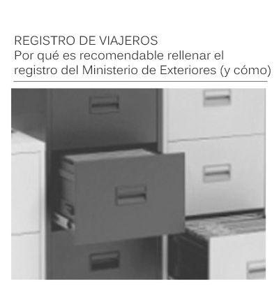 El Registro de Viajeros del Ministerio de Exteriores y Cooperación Internacional