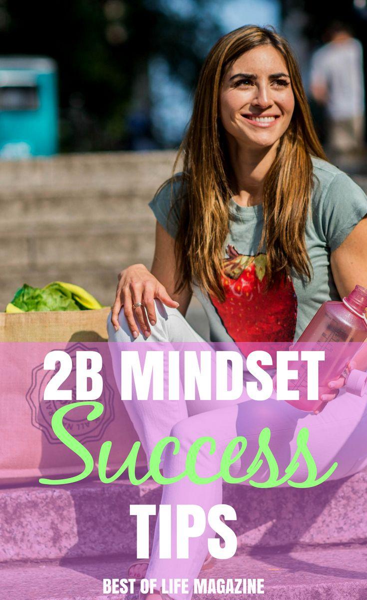 Diese 2B Mindset-Erfolgstipps sind alles, was Sie wissen müssen, um loszulegen, …   – 2B Mindset Recipes and Tips