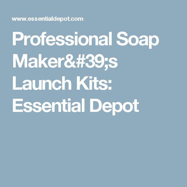 Professional Soap Maker's Launch Kits: Essential Depot