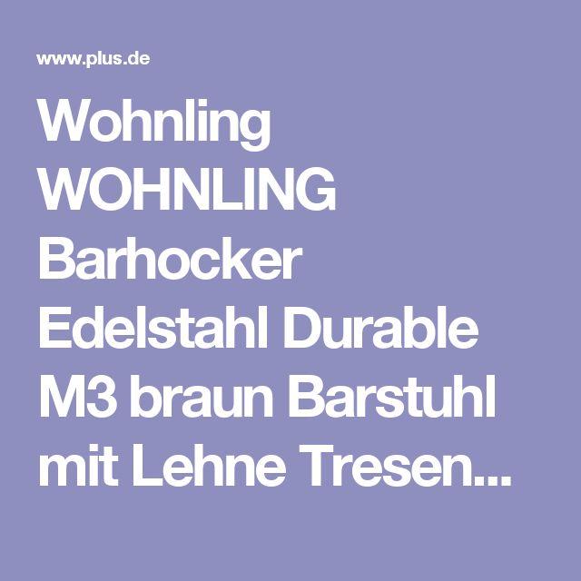 Wohnling WOHNLING Barhocker Edelstahl Durable M3 braun Barstuhl mit Lehne Tresenhocker Design Hocker höhenverstellbar drehbar - Plus.de Online Shop