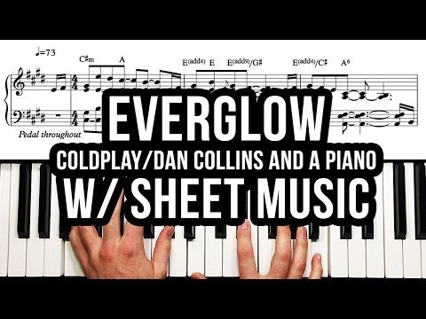 """Everglow"" by Coldplay (Sheet Music Download) – Dan Collins and a Piano Transcription - http://blog.pianoforbeginners.net/uncategorized/everglow-by-coldplay-sheet-music-download-dan-collins-and-a-piano-transcription/"