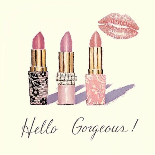"""""""Hello Gorgeous!"""""""