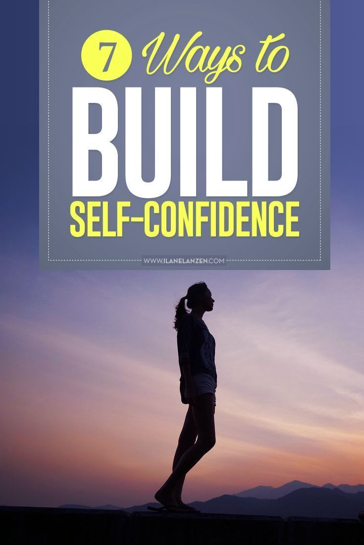 Going through life with high self-confidence is important for your happiness and fulfillment | http://www.ilanelanzen.com/personaldevelopment/7-ways-to-build-self-confidence/