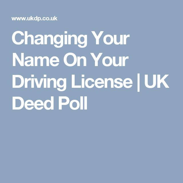 Changing Your Name On Your Driving License | UK Deed Poll
