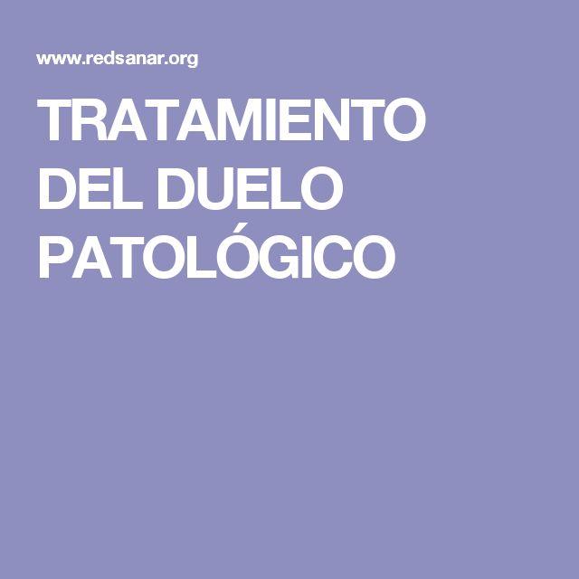 TRATAMIENTO DEL DUELO PATOLÓGICO