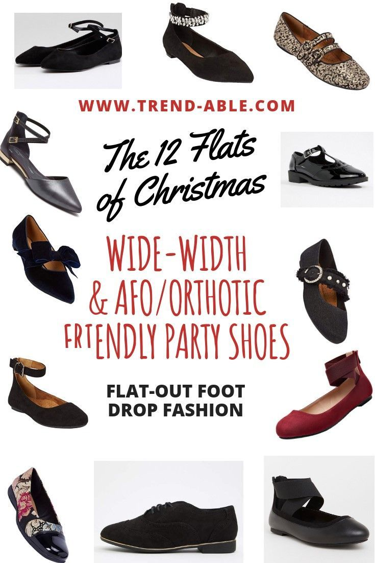4f6385ac6 Cute Holiday Party Flats In Wide Width | AFO (LEG BRACE ) SHOE STYLES &  TIPS FOR TREND-ABLE WOMEN | Wide shoes, Dress flats, Shoes
