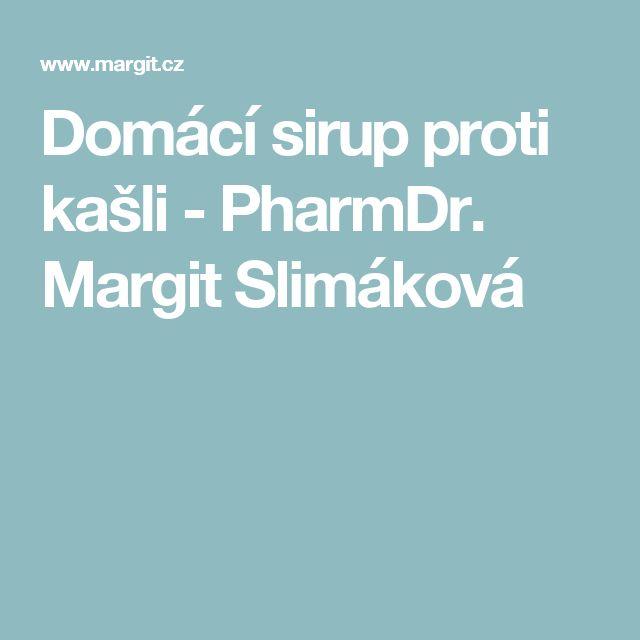 Domácí sirup proti kašli - PharmDr. Margit Slimáková