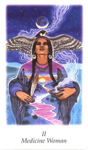 Medicine Woman (The High Priestess)