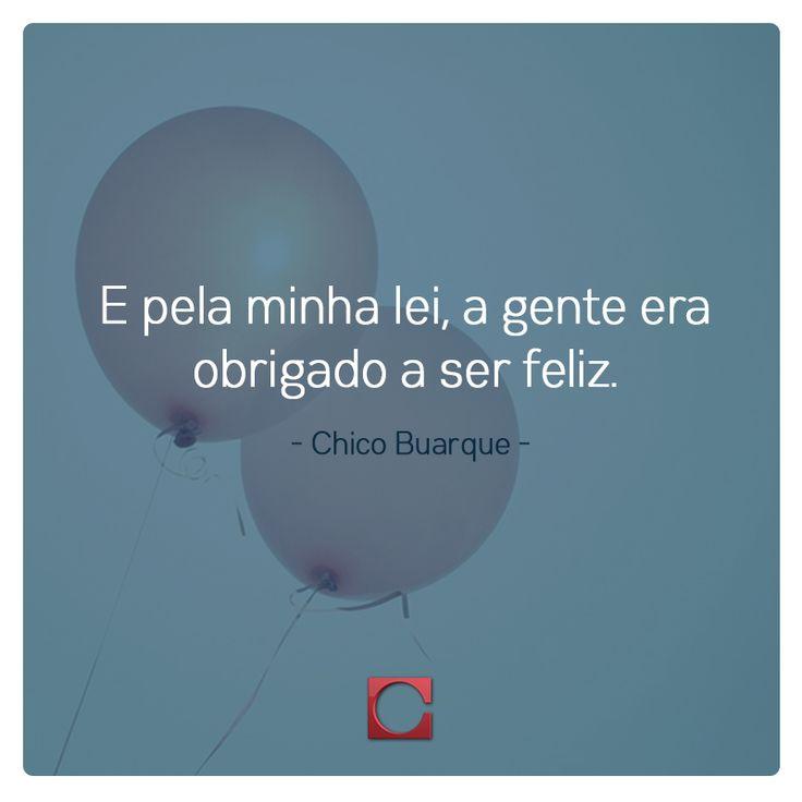 E já dizia Chico Buarque... #Frase #Domingo #BoaNoite