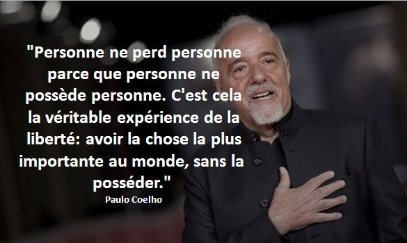 Citation de Paulo Coelho sur la liberté