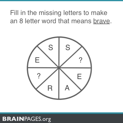#word-games, Fill in the missing letters to make an 8 letter word that means brave.
