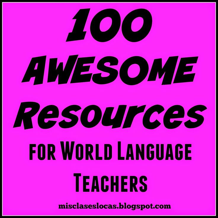 100 Awesome Resources for World Language Teachers