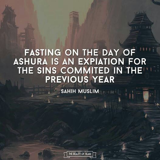 """Fasting of Ashura (MUST READ) The Prophet (sallallahu alayhi wasallam) said, """"Fasting the day of `Ashura' (is of great merits), I hope that Allah will accept it as an expiation for the sins committed in the previous year."""" [Sahih Muslim] After the Hijrah when the Prophet(sallallahu alayhi wasallam) came to Madinah, he found that the Jews of Madinah used to observe this day by fasting. The Prophet (peace and blessings be upon him) asked them the reason for their fast. They replied, """"This is a…"""