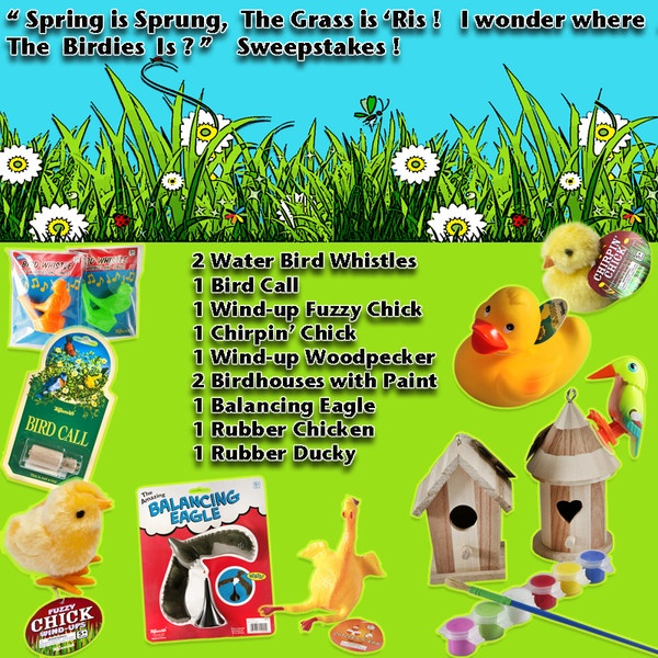 """""""Spring has Sprung ... the Grass is Ris !   I wonder where  the Birdies is! """" Giveaway"""