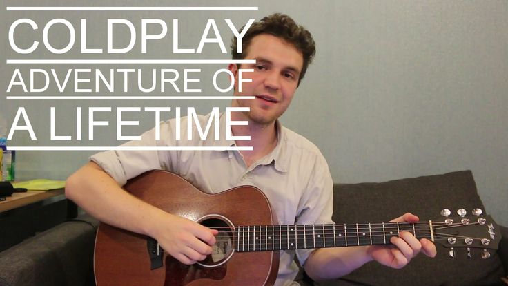 Learn how to play Coldplay's song 'Adventure of a Lifetime' with this acoustic…