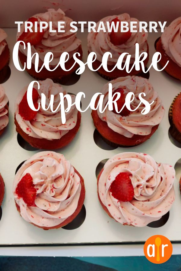 Triple Strawberry Cheesecake Cupcakes Recipe In 2020
