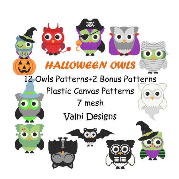 INSTANT DOWNLOAD!!  Plastic canvas PATTERN (7 mesh) This is not the finished project!!  12 Halloween Owls patterns + 2 Bonus Patterns  They are wall hanging size.    You can buy the patterns individually. If you dont find them into my shop, contact me and i will send you the link to buy them.    PATTERN MAY NOT BE SOLD, SHARED OR REDISTRIBUTED IN ANY WAY.