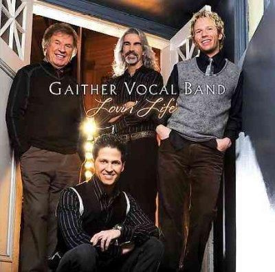 Gaither Vocal Band - Lovin' Life