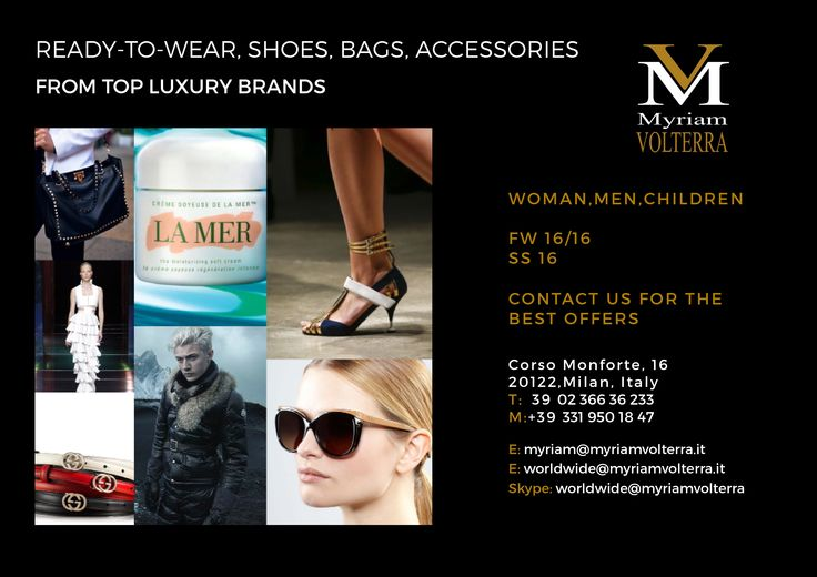 Myriam Volterra - The Italian Buying Office for Fashion & Luxury has the best selection of top luxury brands with the best discounts! Contact us to discover more information! luxuryitalianbrands.com