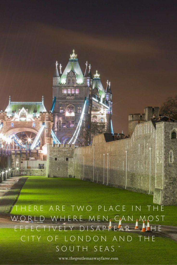 London. Tower Bridge. Brilliant London Quotes That ...