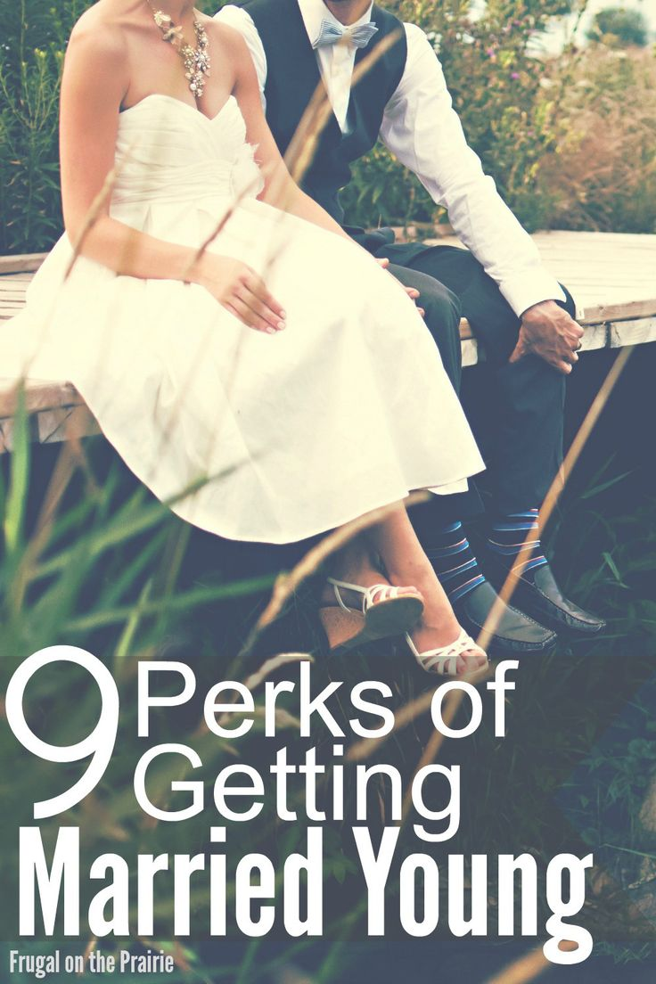 """Getting married young is not for everyone. But if you're lucky enough to find your soulmate early in life, there are a lot of perks to saying """"I do!"""""""