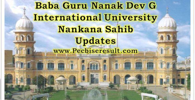 Baba Guru Nanak Dev G International University Nankana Sahib http://pecbiseresult.com/baba-guru-nanak-dev-g-international-university-nankana-sahib/