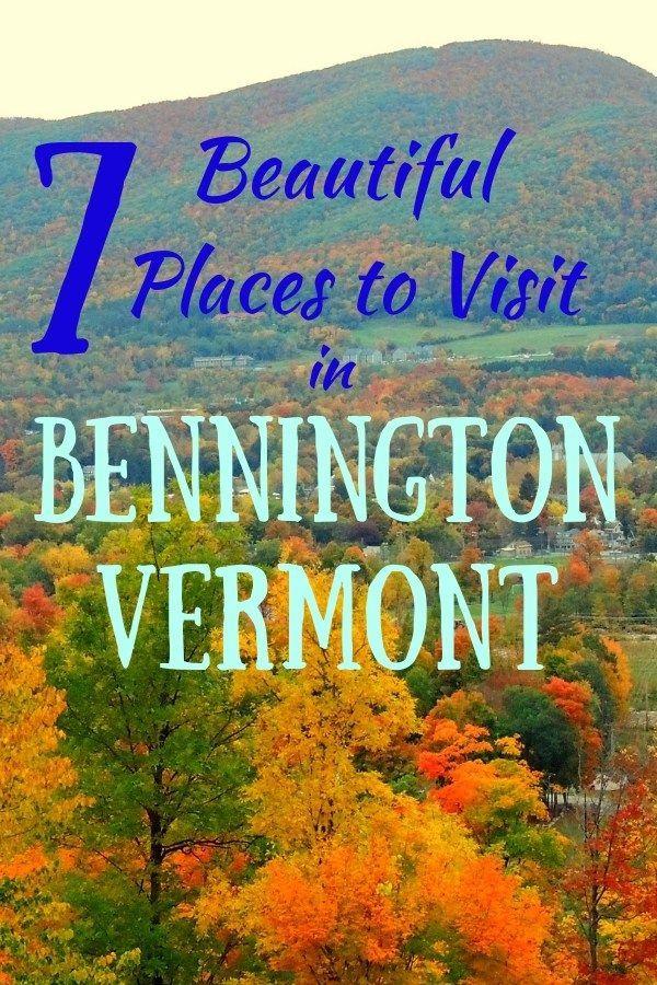 So Much Beauty In One Vermont Town Bennington Vermont New England Travel Vermont