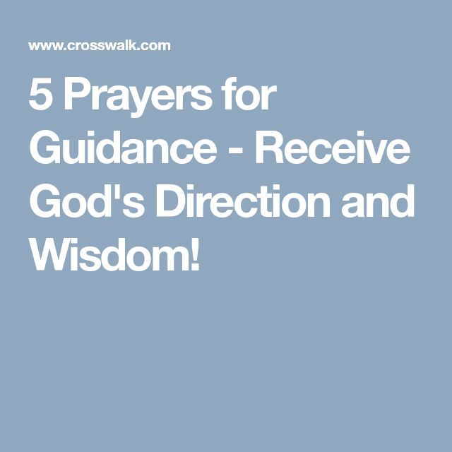 5 Prayers for Guidance - Receive God's Direction and ...